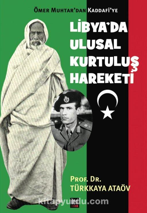 Ömer Muhtar'dan Kaddafi'ye Libya'da Ulusal Kurtuluş Hareketi - Prof. Dr. Türkkaya Ataöv pdf epub