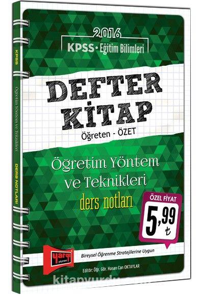 2016 KPSS Eğitim Bilimleri Defter Kitap Öğretim Yöntem Ve Teknikleri Ders Notları - Kollektif pdf epub