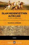 İslam Medeniyeti'nin Altın Çağı & İlk Zafer Yıllarında İslam