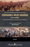 Osmanlı-Rus Savaşı (93 Harbi) (Ciltli) & Prusyalı Bir Subayın Gözüyle 1877-1878