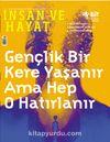 İnsan ve Hayat Dergisi Sayı:121 Mart 2020