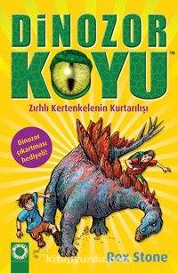 Dinozor Koyu 7 / Zırhlı Kertenkelenin Kurtarılışı - Rex Stone pdf epub