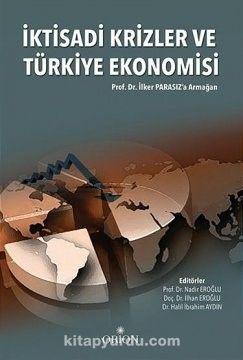 İktisadi Krizler ve Türkiye Ekonomisi - Kollektif pdf epub