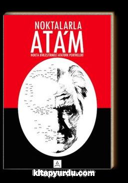 Noktalarla Ata'm (Nokta Birleştirmeli Atatürk Portreleri)
