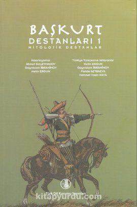 Başkurt Destanları 1 (Mitolojik Destanlar) - Kollektif pdf epub