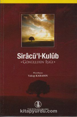 Siracü'l-KulubGönüllerin Işığı - Kollektif pdf epub