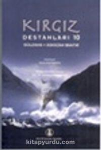 Kırgız Destanları 10Güldana - Askazan Baatır - Suale Egimbaeva pdf epub