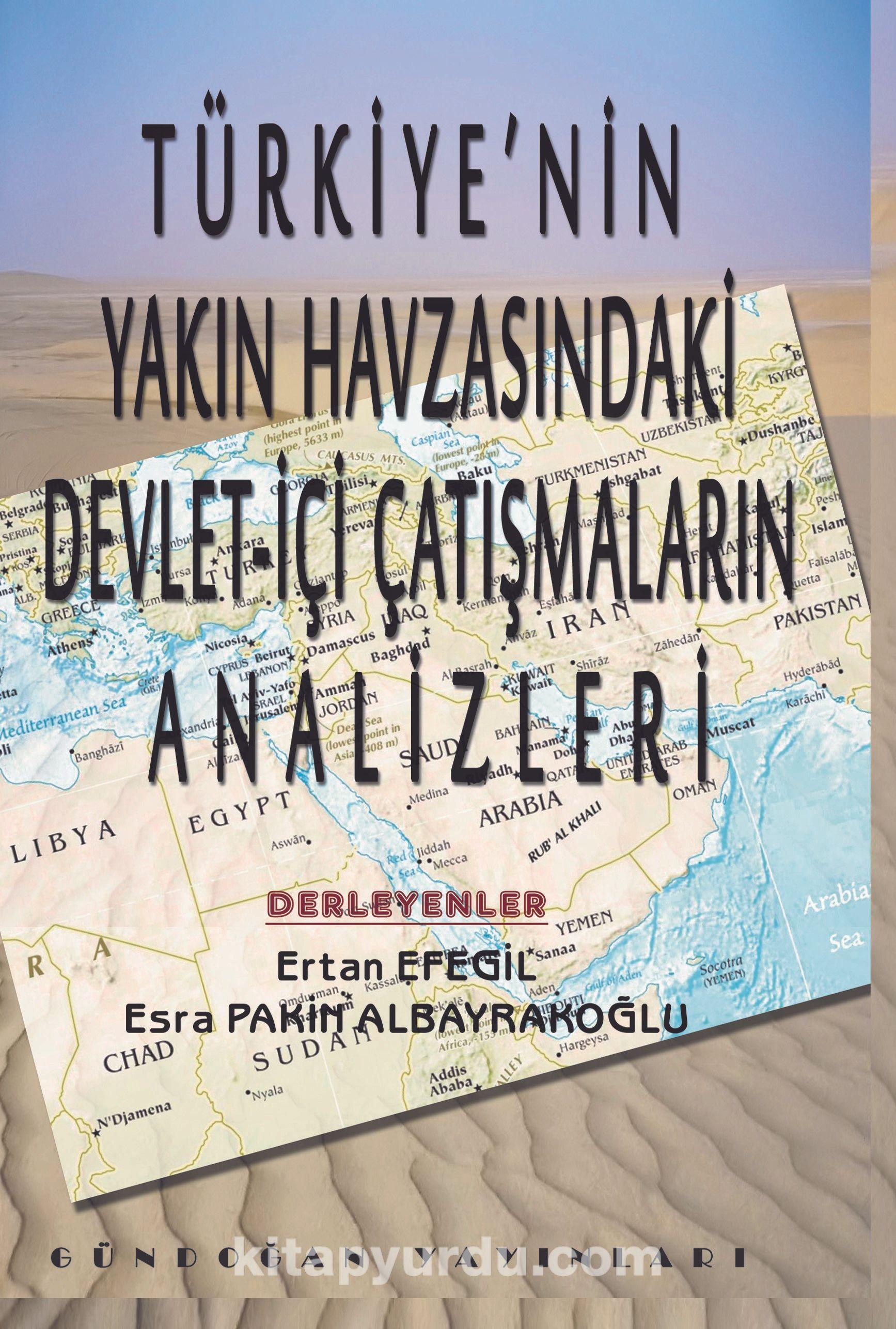 Türkiye'nin Yakın Havzasındaki Devlet-İçi Çatışmaların Analizleri -  pdf epub
