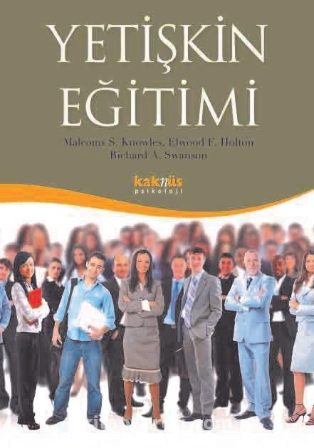 Yetişkin Eğitimi - III Elwood F. Holton pdf epub
