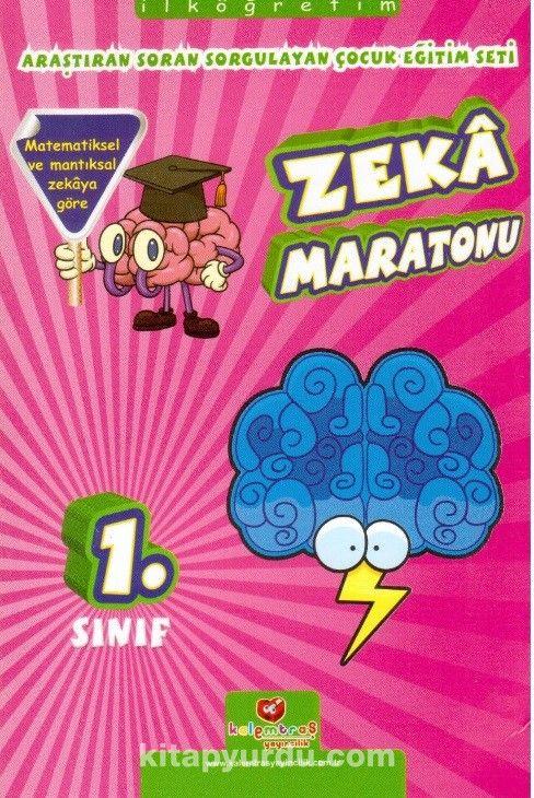 İlköğretim 1. Sınıf Araştıran Soran Sorgulayan Çocuk Eğitim Seti Zeka Maratonu - Zeynep Doymuş pdf epub