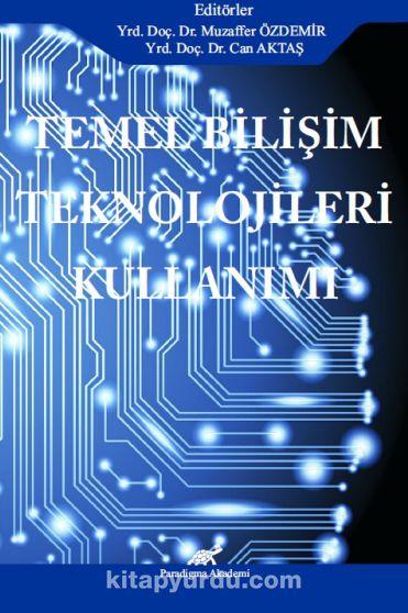 Temel Bilişim Teknolojileri Kullanımı - Can Aktaş pdf epub