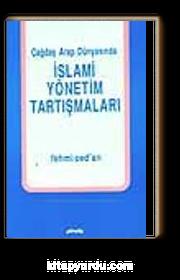 İslami Yönetim Tartışmaları / Çağdaş Arap Dünyasında