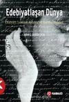 Edebiyatlaşan Dünya & Dünyayı Yeniden Anlama ve Kurma Girişimi