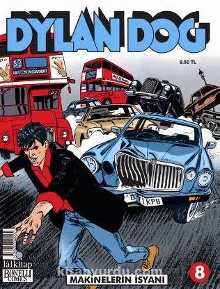 Dylan Dog Sayı:8 Makinelerin İsyanı - Claudio Chiaverotti pdf epub