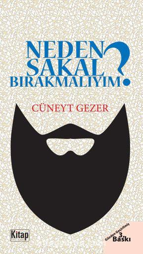 Neden Sakal Bırakmalıyım? - Cüneyt Gezer pdf epub