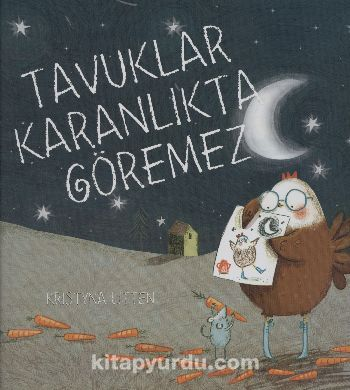 Tavuklar Karanlıkta Göremez - Kristyna Litten pdf epub