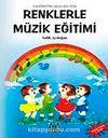 Renklerle Müzik Eğitimi