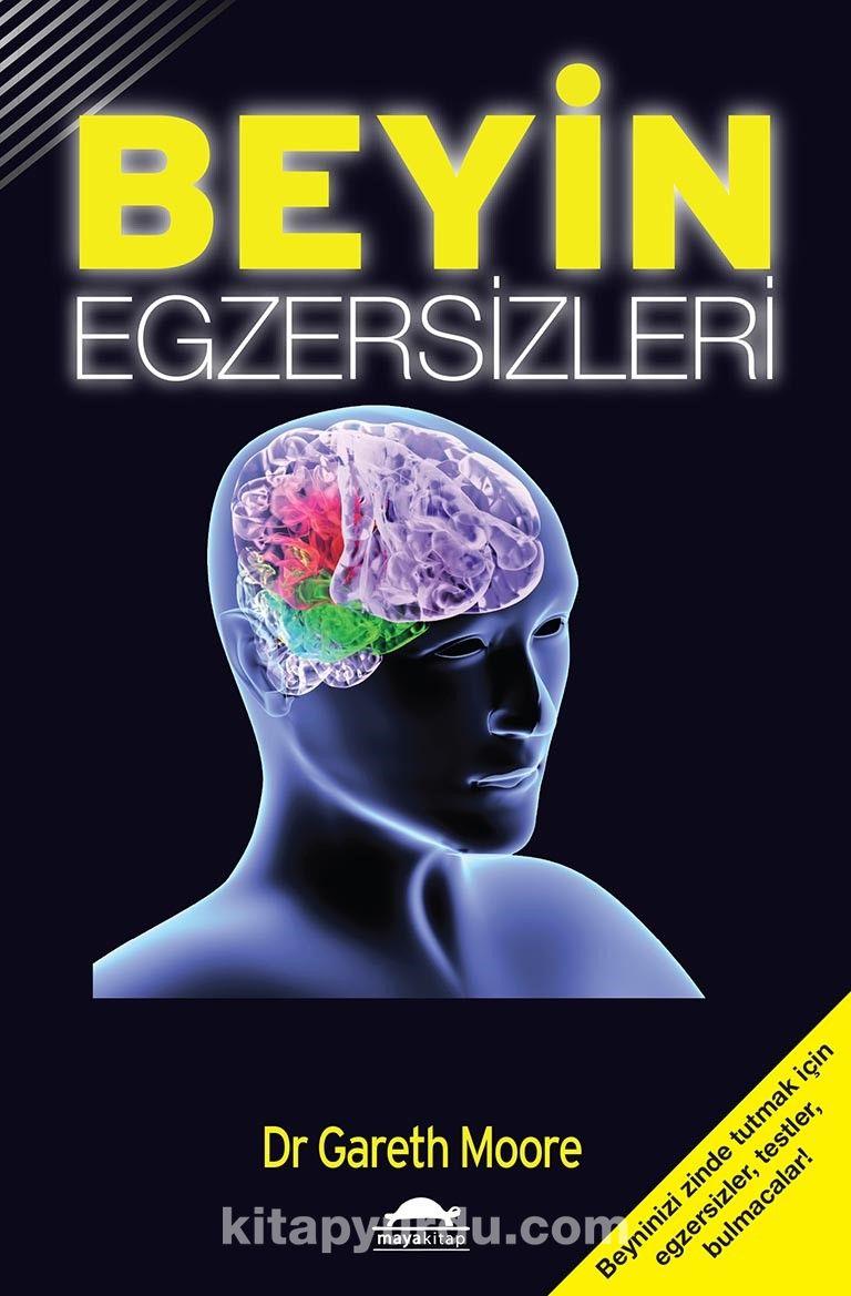 Beyin EgzersizleriGeliştir ya da Yitir - Gareth Moore pdf epub