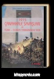 1915 Çanakkale Savaşları ve Türk-Dünya Tarihindeki Yeri