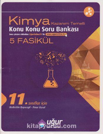 11. Sınıflar İçin Kimya Konu Konu Soru Bankası (5 Fasikül) - Kollektif pdf epub
