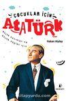 Çocuklar İçin Atatürk & Küçük Hanımlar ve Küçük Beyler İçin