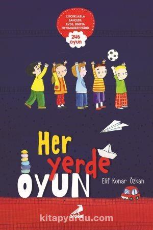 Her Yerde Oyun - Elif Konar Özkan pdf epub