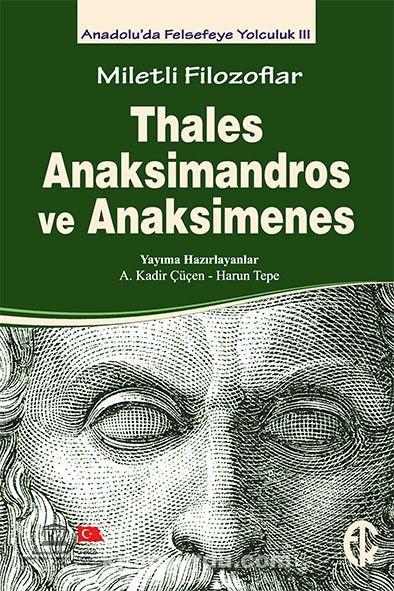 Miletli Filozoflar Thales, Anaksimandros veAnaksimines - Betül Çotuksöken pdf epub