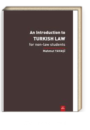 An Introduction To Turkish Law- For Non Law Students