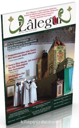 Lalegül Aylık İlim Kültür ve Fikir Dergisi Sayı:32 Ekim 2015