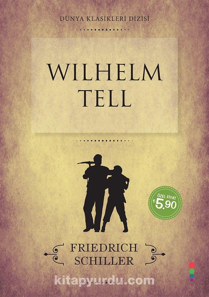 Wilhelm Tell - Friedrich Von Schiller pdf epub