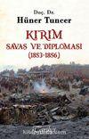 Kırım Savaş ve Diplomasi (1853-1856)