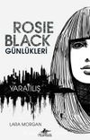 Rosie Black Günlükleri - Yaratılış