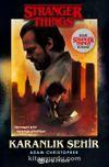 Karanlık Şehir: Bir Stranger Things Romanı