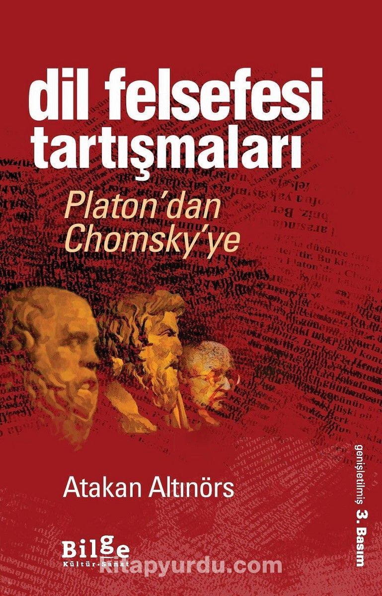 Dil Felsefesi TartışmalarıPlaton'dan Chomsky'ye - Atakan Altınörs pdf epub