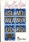 İslamı Anlamaya Doğru