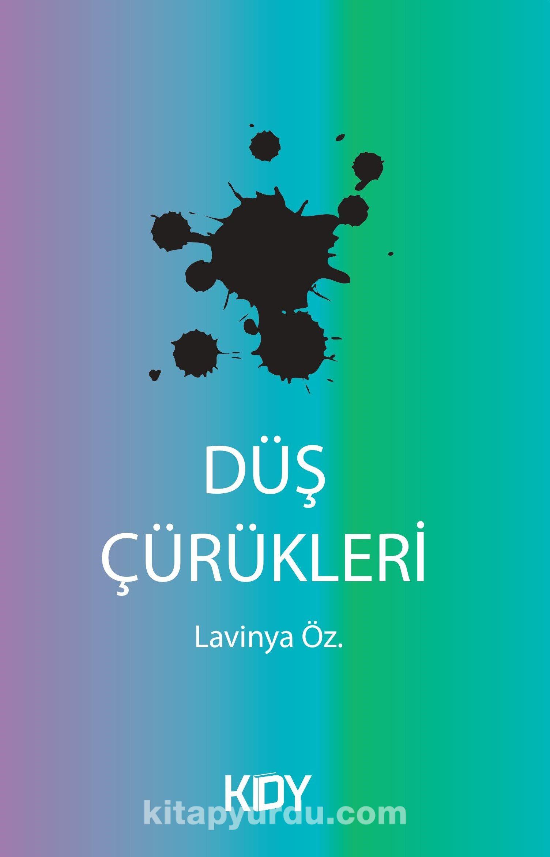 Düş Çürükleri - Lavinya Öz. pdf epub