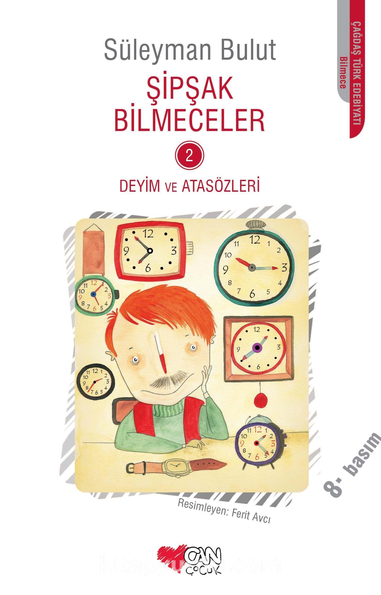 Şipşak Bilmeceler 2 / Deyim ve Atasözleri - Süleyman Bulut pdf epub