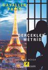 Hayaller Paris Gerçekler Metris (Kader Mahkumunun Kaleminden)
