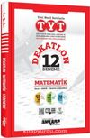 TYT Matematik Dekatlon 12 Deneme
