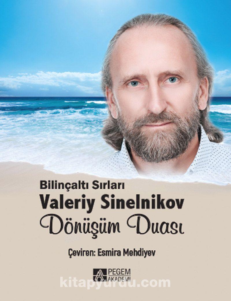Dönüşüm DuasıBilinçaltı Sırları Valeriy Sinelnikov - Valeriy Sinelnikov pdf epub