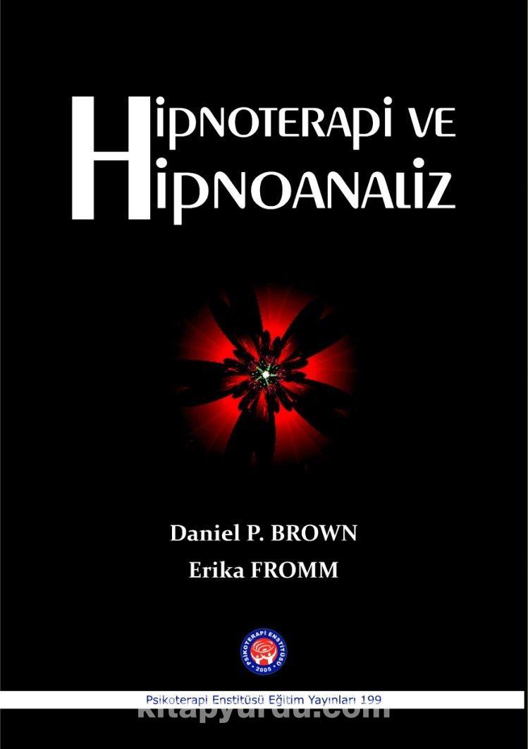 Hipnoterapi ve Hipnoanaliz - Erika Fromm pdf epub