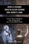 Eğitim 4.0 Ekseninde Türkiye'de İşletme Eğitiminin Dünü, Bugünü ve Yarını
