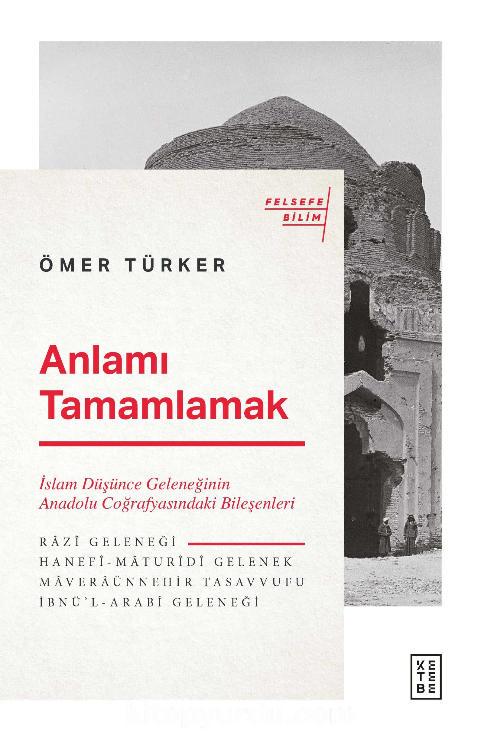 Anlamı Tamamlamak - Ömer Türker | kitapyurdu.com
