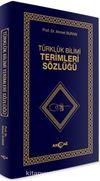 Türklük Bilimi Terimleri Sözlüğü