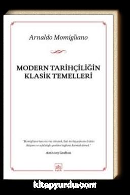 Modern Tarihçiliğin Klasik Temelleri