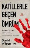 Katillerle Geçen Ömrüm & Dünyanın En Cani İnsanlarıyla Parmaklıklar Ardında