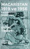 Macaristan 1919 ve 1956 & Karşıdevrimin Anatomisi