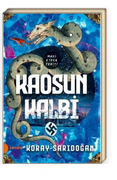 Kaosun Kalbi / Mavi Ejder Serisi