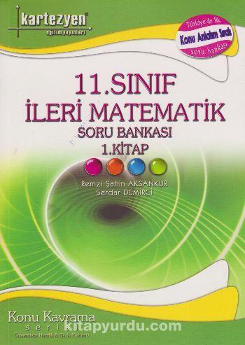 11. Sınıf İleri Matematik Soru Bankası 1. Kitap - Remzi Şahin Aksankur pdf epub