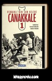 Osmanlı'nın Son Kilidi Çanakkale 1